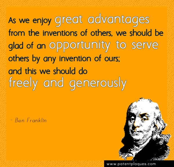 Franklin: We should (share inventions) Freely and Generously