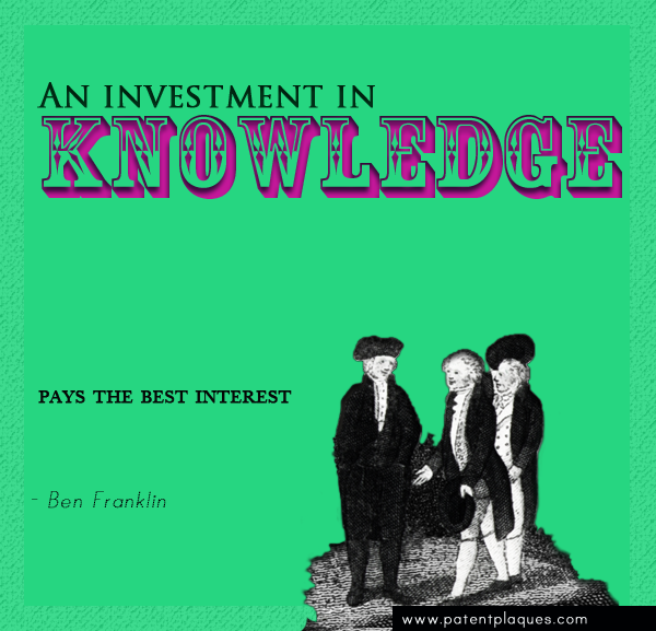 Ben Franklin - An Investment in Knowledge Pays the Best Interest