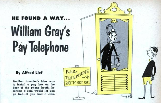 William Gray, Payphone Inventor - from Mechanix Magazine, April, 1953
